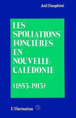 """Couverture du livre """"Les spoliations foncières en Nouvelle-Calédonie"""""""