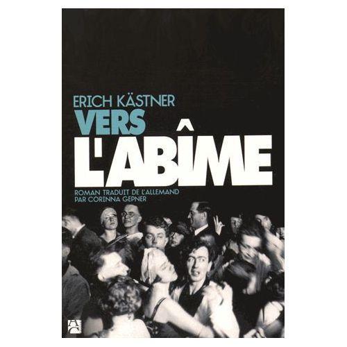 """""""Vers l'abîme"""" d'Erich Kästner"""