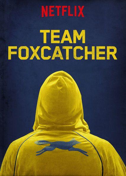 """Affiche de la série """"Team Foxcatcher"""" diffusée sur Netflix"""
