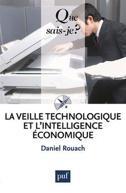 La veille technologique et l'intelligence économique, D. Rouach, (PUF, 2010)