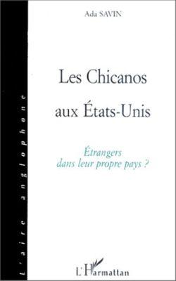 """Couverture du livre """"Les Chicanos aux Etats-Unis"""""""