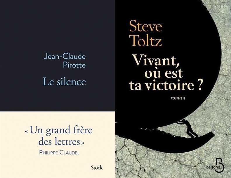 """""""Le Silence"""" de Jean-Claude Pirotte, """"Vivant où est ta victoire?"""" de Steve Toltz"""