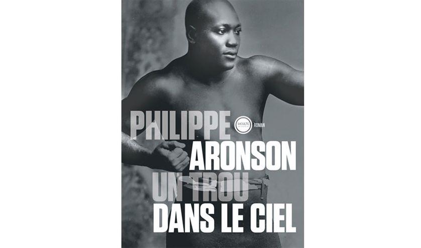 Un trou dans le ciel - Philippe Aronson