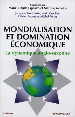 Mondialisation et domination économique, M. Azuelos et M.-C. Esposito (Economica