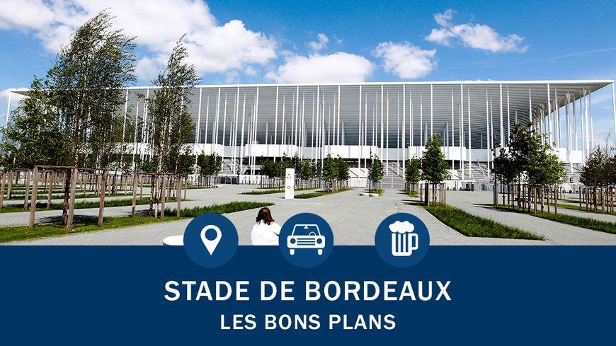 Les bons plans près du stade de Bordeaux
