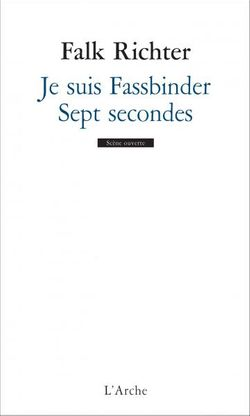 """Couverture """"Je suis Fassbinder / Sept secondes"""""""