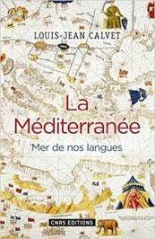La Méditerranée, mer de nos langues