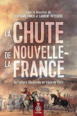 """Couverture du livre """"La Chute de la Nouvelle-France"""""""
