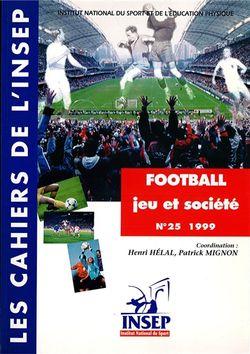 Football, jeu et société