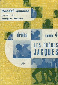 Les Frères Jacques : drôles comme 4