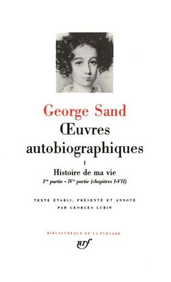 Oeuvres autobiographiques Tome I