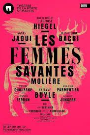 """Affiche """"Les femmes savantes"""" Théâtre de la Porte St Martin"""