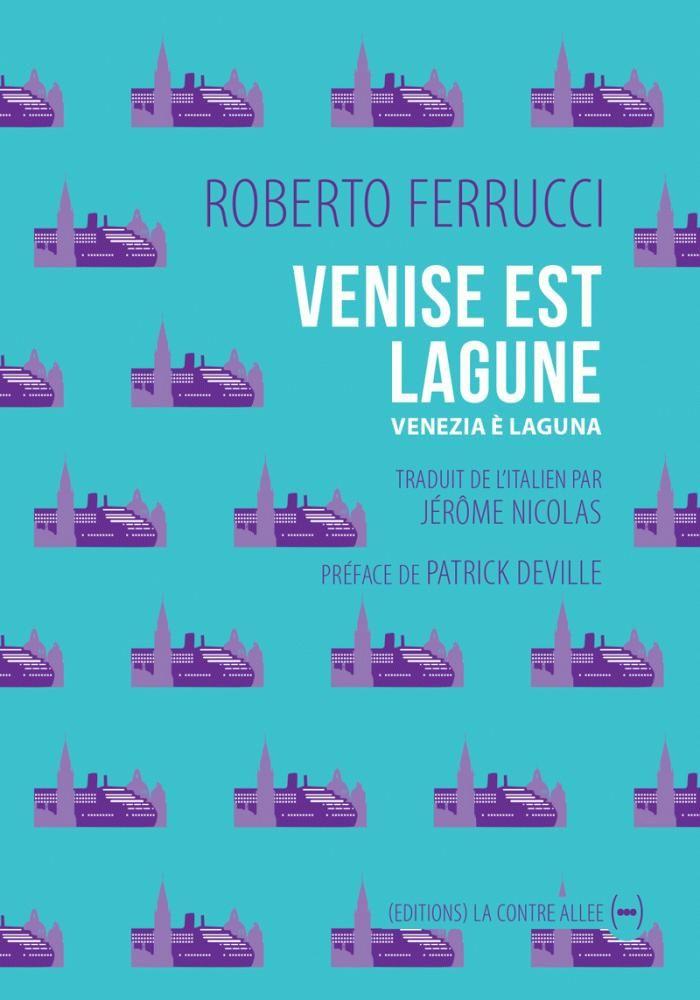 """Venise est lagune"" de Roberto Ferrucci"