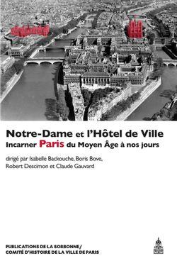 «Notre-Dame et l'Hôtel de Ville : incarner Paris du Moyen Age à nos jours» (éd.