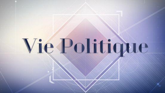 Vie Politique, dimanche 12 juin à 18h40