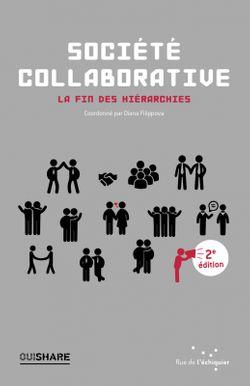 Société collaborative, OuiShare (Ed. Rue de l'échiquier, 2015)