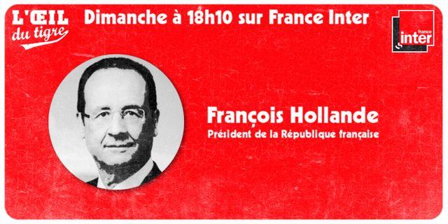 L'Oeil du tigre invité François Hollande