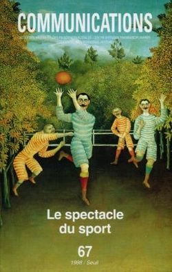 Communications, n° 67 Le spectacle du sport