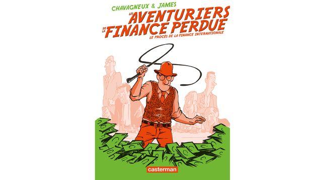 Couverture des Aventuriers de la finance perdue publié chez Casterman