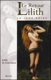 Le retour de Lilith - La Lune Noire