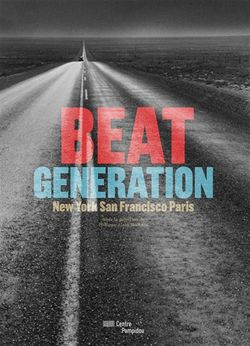Beat Generation, catalogue de l'exposition