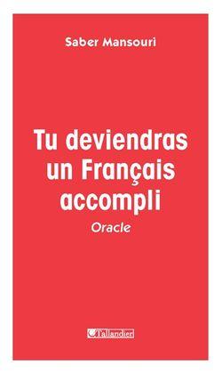 Tu deviendras un Français accompli : oracle