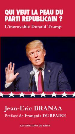 Qui veut la peau du parti républicain ?... l'incroyable Donald Trump