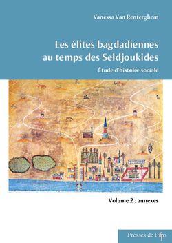 Les élites bagdadiennes au temps des Seldjoukides : étude d'histoire sociale -