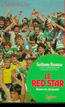 Le Red Star : mémoire d'un club légendaire