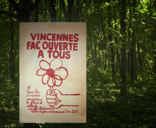 Créée en 1968, détruite en 1980, l'université de Vincennes incarnait l'enseignement de tous les possibles.