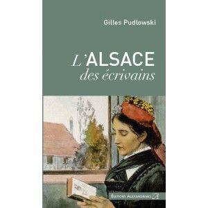 L'Alsace des écrivains