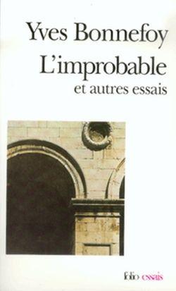 L'improbable, Yves Bonnefoy