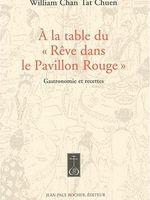 A la table du Rêve dans le Pavillon Rouge