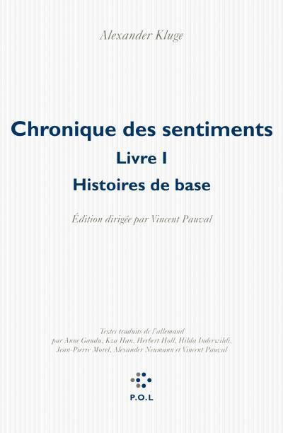 """Chronique des sentiments, tome I"" d'Alexander Kluge"