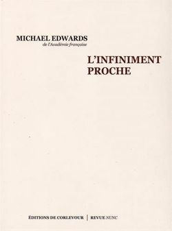 M. Edwards, L'infiniment proche