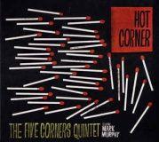 10 Mark Murphy & The Five Corners Quintet  Hot Corner.jpg