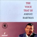 18 The Voice that is Johnny Hartman Impulse 11442.jpg