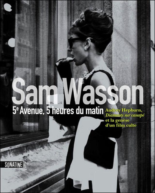 Couverture de 5e avenue, 5 heures du matin, ouvrage consacré à Audrey Hepburn très complet