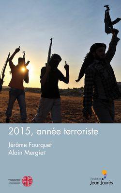 2015, année terroriste