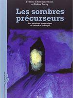 F. Chateauraynaud, D. Torny,Les sombres précurseurs : Une sociologie pragmatique de l'alerte et du risque