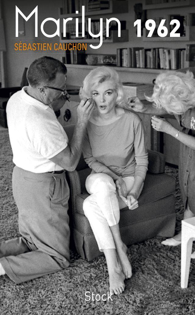 """Couverture de """"Marilyn 1962"""" de Sébastien Cauchon (éditions Stock)"""