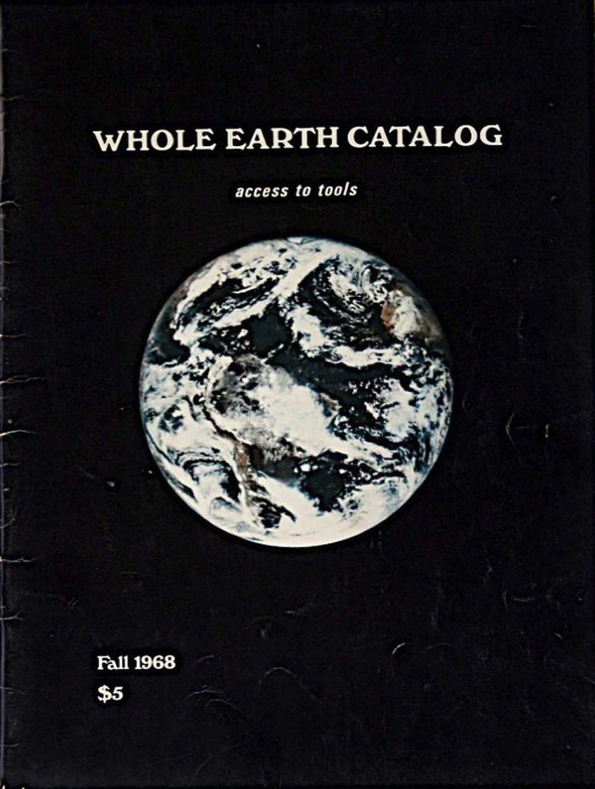 """Le """"Whole Earth Catalog"""" a inspiré de nombreuses utopies des années 60 et 70"""