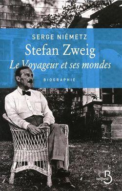 Serge Niémetz, Stefan Zweig, le voyageur et ses mondes : biographie, Belfond, 2011.