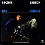 12 George Benson   Bad Benson.jpg