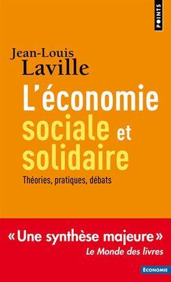 L'économie sociale et solidaire : Théories, pratiques, débats