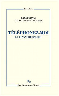 Frédérique Toudoire-Surlapierre-Téléphonez-moi