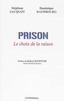 Prison : le choix de la raison