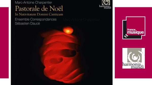 Marc-Antoine Charpentier - Pastorale de Noël H. 483