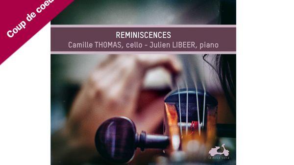 Réminiscences - Julien Libeer et Camille Thomas