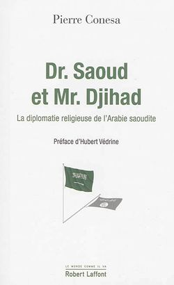 Dr Saoud et Mr Djihad